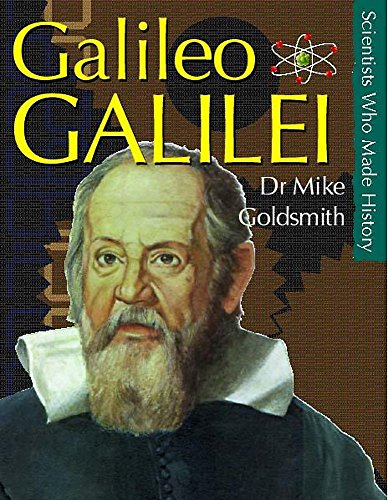 9780750238212: Galileo Galilei (Scientists Who Made History)