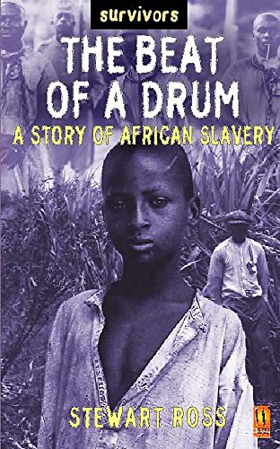 9780750238748: The Beat of a Drum: A Story of African Slavery (Survivors)