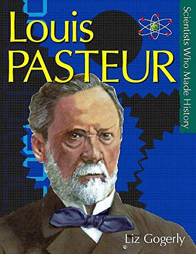 9780750238892: Pasteur (Scientists Who Made History)