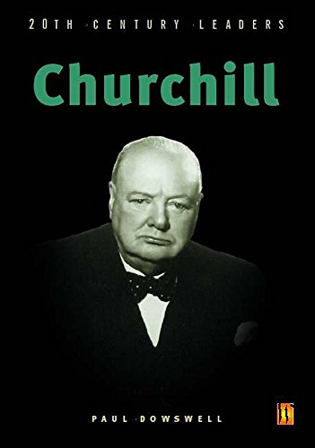 Churchill (20th Century Leaders): Paul Dowswell