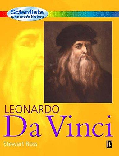 Leonardo Da Vinci (Scientists Who Made History): Ross, Stewart