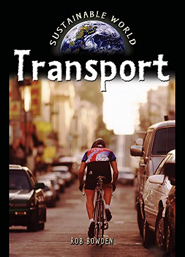 9780750239868: Saving Our Planet:Transport (Sustainable World)