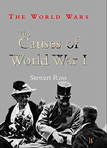 9780750240208: The Causes of World War I (World Wars)