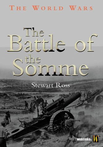 9780750240222: The World Wars: The Battle Of The Somme