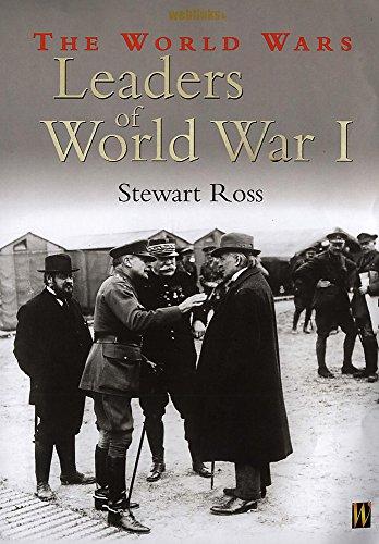 Leaders of World War I (World Wars): Stewart Ross