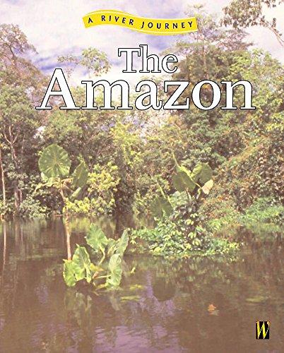 9780750240321: The Amazon (River Journeys)