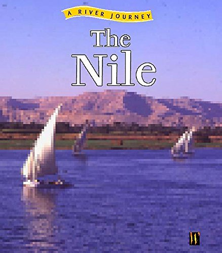 9780750240413: The Nile (River Journeys)