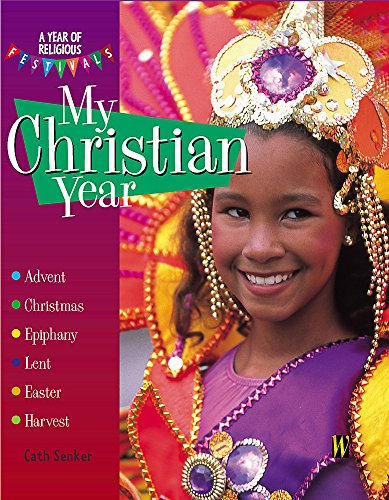 9780750240628: My Christian Year (A Year Of Religious Festivals)