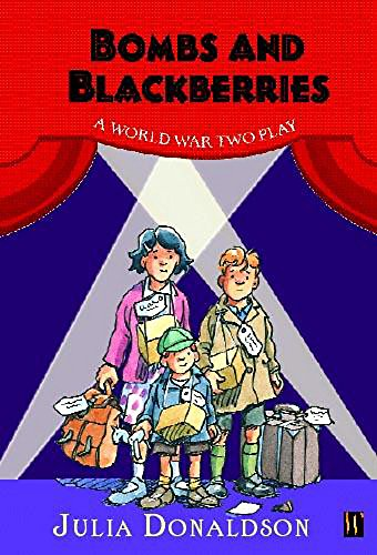 9780750241243: Bombs and Blackberries: A World War Two Play (History Plays)