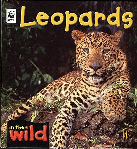 Leopards (In the Wild) (9780750241298) by Patricia Kendell