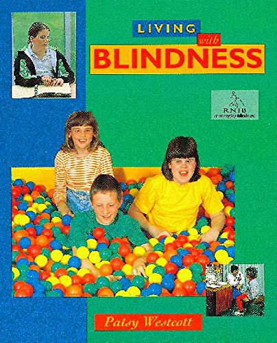 9780750241595: Living with Blindness