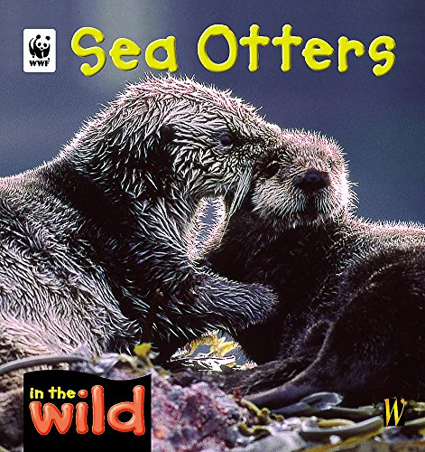 9780750242271: Sea Otters (In the Wild)