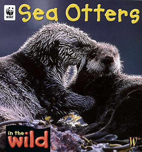 9780750242288: Sea Otters (In the Wild)