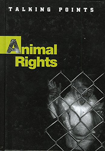 9780750242592: Animal Rights (Talking Points)