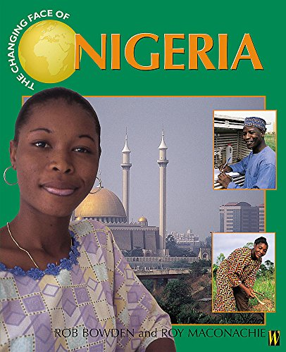 9780750242684: Nigeria (Changing Face Of...)