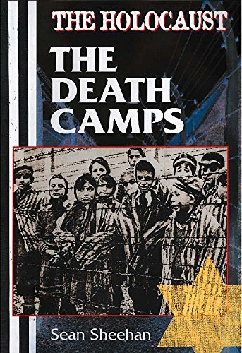 9780750242752: The Holocaust: Death Camps (The Holocaust)