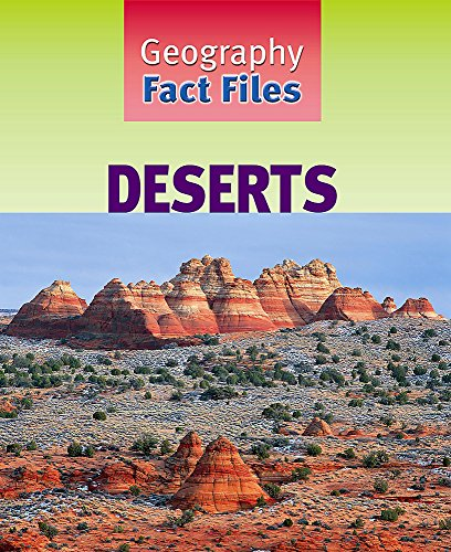 Deserts (Geography Fact Files) (0750243961) by Kerrigan, Michael