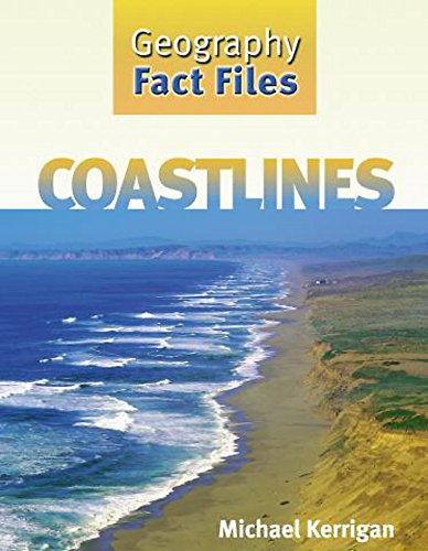 Coastlines (Geography Fact Files): Michael Kerrigan