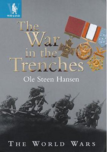 9780750244640: The War in the Trenches (World Wars)
