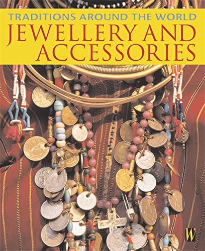 9780750245265: Traditions Around The World: Jewellery and Accessories