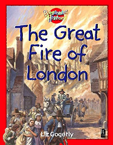 9780750246132: Beginning History: The Great Fire Of London