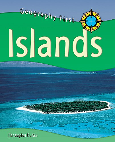 Islands (Geography First) (0750246286) by Chris Durbin