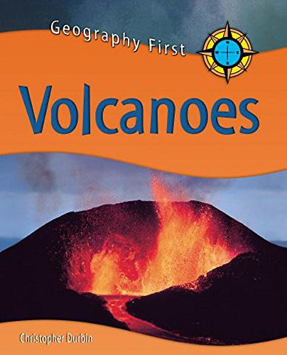 Volcanoes (Geography First) (0750246332) by Chris Durbin