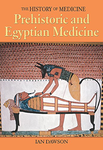 9780750246385: History of Medicine: Prehistoric and Egyptian Medicine