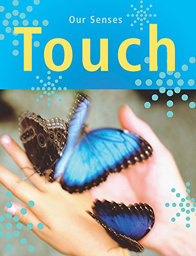9780750246736: Touch (Our Senses)