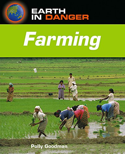 9780750247269: Farming (Earth in Danger)