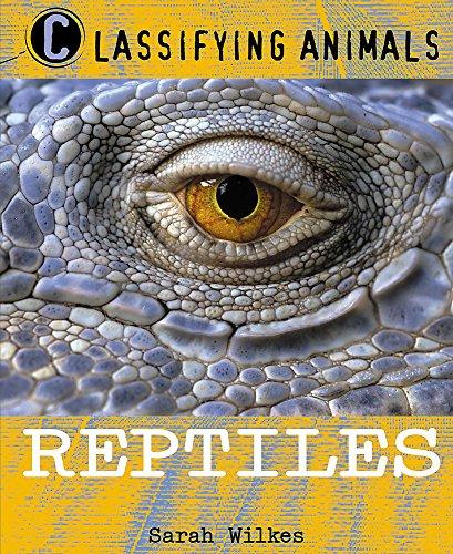 9780750247542: Reptiles (Classifying Animals)
