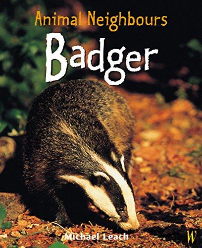 9780750247719: Animal Neighbours: Badger