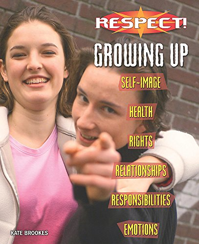 Growing Up (Respect!) (0750247797) by Brookes, Kate