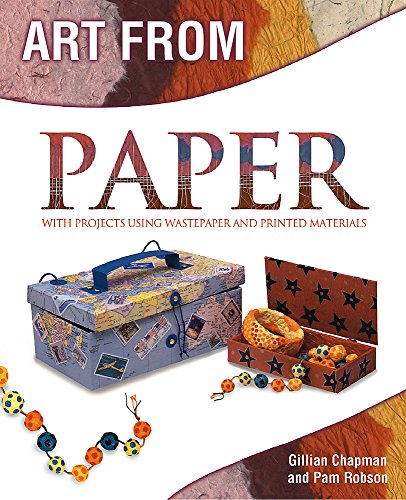 9780750247832: Paper: With Projects Using Wastepaper and Printed Materials (Art From)