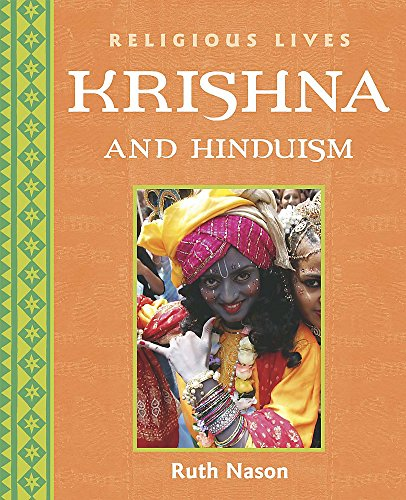 9780750247931: Krishna and Hinduism (Religious Lives)