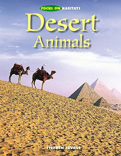 9780750248259: Focus on Habitats: Desert Animals (Animals by Habitat)