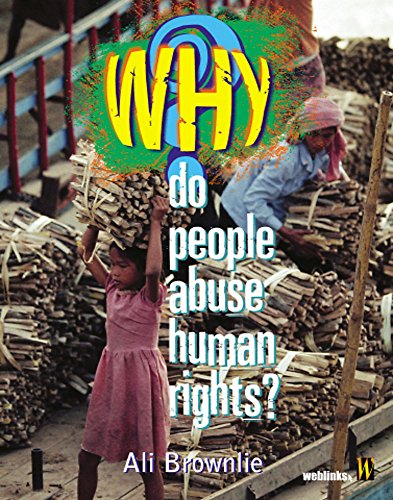 Why Do People Abuse Human Rights? (Why) (0750248262) by Alison Brownlie