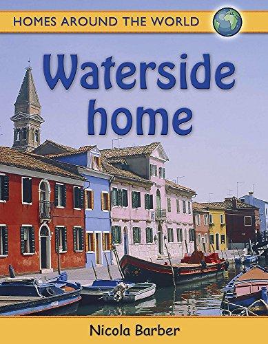 9780750248747: Waterside Home (Homes Around the World)