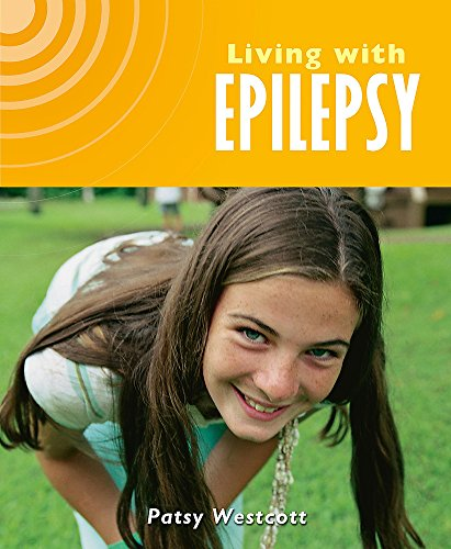 9780750249423: Epilepsy (Living with)