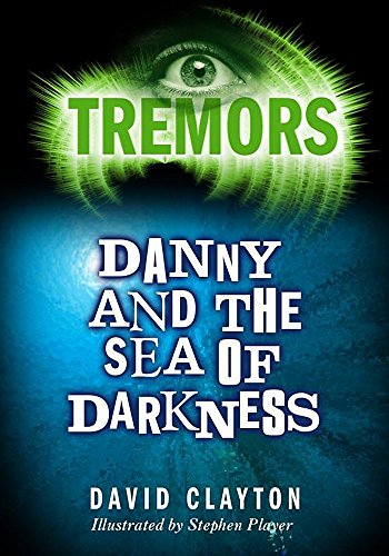 9780750250306: Danny and the Sea of Darkness (Tremors)