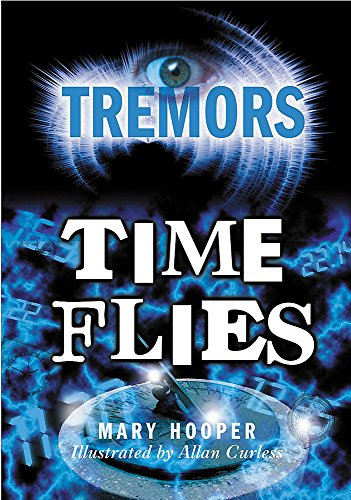 9780750250344: Time Flies (Tremors)