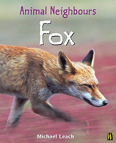 9780750250818: British Animals: Fox (Animal Neighbours)