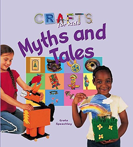9780750251563: Crafts for Kids: Myths and Tales