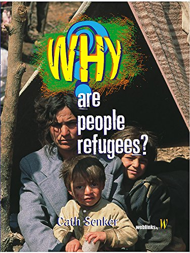 9780750251686: Why?: Are People Refugees?
