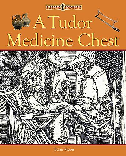 9780750252072: Look Inside: A Tudor Medicine Chest