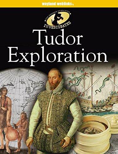 9780750252942: Tudor Exploration (History Detective Investigates)