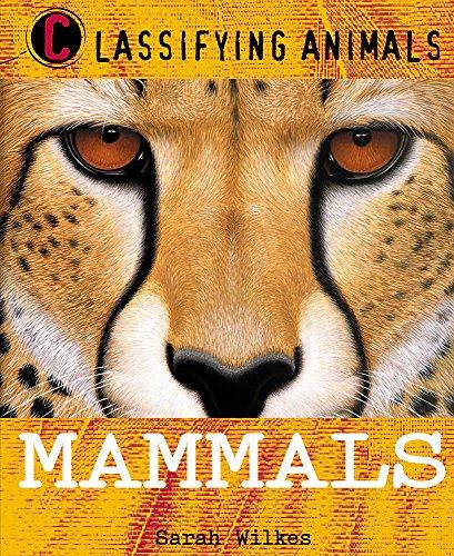 9780750252973: Mammals (Classifying Animals)