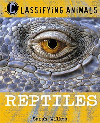 9780750252980: Reptiles (Classifying Animals)
