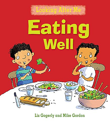 9780750253055: Eating Well (Looking After Me)