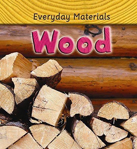 9780750253161: Wood (Everyday Materials)